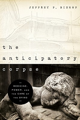 The Anticipatory Corpse By Bishop, Jeffrey P.