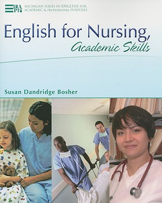 English for Nursing, Academic Skills By Bosher, Susan Dandridge